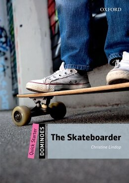 Book Dominoes: Quick Starter The Skateboarder by Christine Lindop