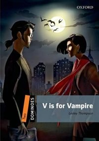 Book Dominoes: Level 2 V is for Vampire by Lesley Thompson
