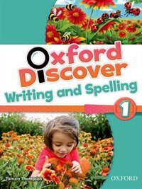 Oxford Discover: Level 1 Writing and Spelling Book