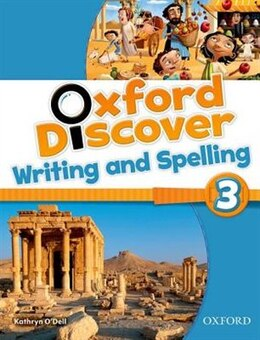 Book Oxford Discover: Level 3 Writing and Spelling Book by Kathryn ODell