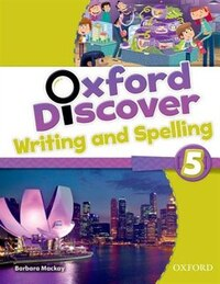 Oxford Discover: Level 5 Writing and Spelling Book