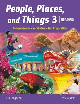 Book People, Places, and Things: Level 3 Student Book: Reading, Vocabulary, Test Preparation by Lin LOUGHEED