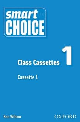 Book Smart Choice: Smart Choice 1 Class Cassettes (x2): Class Cassettes (x2) by Ken Wilson