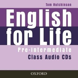 Book English for Life: Pre-intermediate Class Audio CDs by Tom Hutchinson