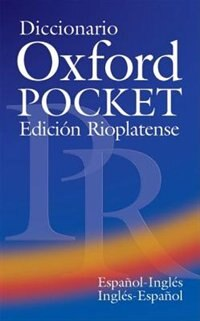 Book Diccionario Oxford Pocket: Edicion Rioplatense by Patrick Goldsmith