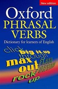 Book Oxford Phrasal Verbs Dictionary for learners of English: For Learners Of English by Oxford