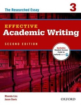Book Effective Academic Writing: Level 3 Student Book Pack with Online Access Code: The Researched Essay by Rhonda Liss