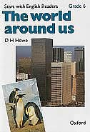 Book Start with English Readers: Grade 6 The World Around Us by D. H. Howe