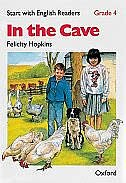 Book Start with English Readers: Grade 4 In the Cave by Felicity Hopkins