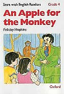 Book Start with English Readers: Grade 4 An Apple for the Monkey by Felicity Hopkins