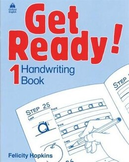 Book Get Ready!: Level 1 Handwriting Book by Felicity Hopkins