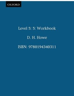 Book Level 5: 5 Workbook by D. H. Howe