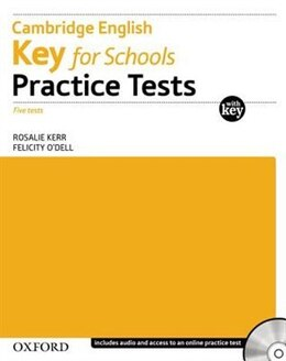 Book Cambridge English: Key for Schools: Practice Tests with Key Pack by Rosalie Kerr