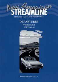 New American Streamline: Departures An Intensive American English Series for Beginners Workbook B…