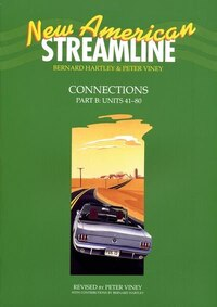 New American Streamline: Connections Student Book Part B (Units 41-80)