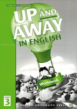 Book Up and Away in English: Level 3 Workbook by Terence G. Crowther