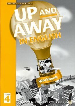Book Up and Away in English: Level 4 Workbook by Terence G. Crowther