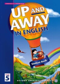 Up and Away in English: Level 5 Student Book