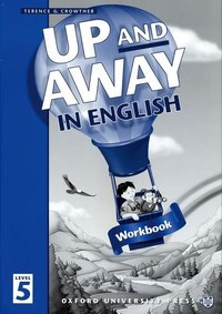 Up and Away in English: Level 5 Workbook