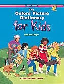 The Oxford Picture Dictionary for Kids Program: Monolingual English Edition (Paperback): Mono