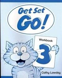 Get Set Go!: Level 3 Workbook