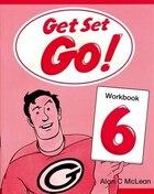 Get Set Go!: Level 6 Workbook