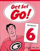 Get Set Go!: Level 6 Workbook
