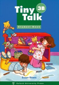 Tiny Talk: Level 3 Student Book B