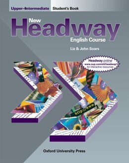 Book New Headway English Course: Upper-Intermediate Student Book by John and Liz Soars