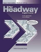 New Headway English Course: Upper-Intermediate Workbook (with Key): with Key