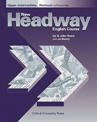 New Headway English Course: Upper-Intermediate Workbook (without Key): without Key