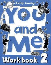 You and Me: Level 2 Workbook