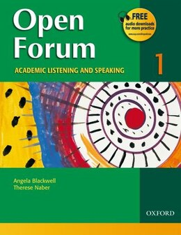 Book Open Forum: Level 1 Academic Listening and Speaking Student Book by Angela Blackwell