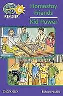 Lets Go Readers: Level 6 Homestay Friends/Kid Power
