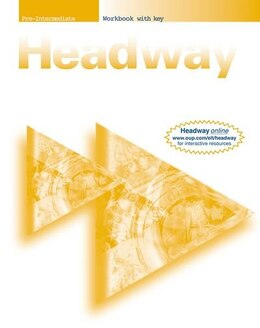 Book New Headway English Course: Pre-Intermediate Workbook (with Key): with Key by John and Liz Soars