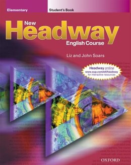 Book New Headway English Course: Elementary Student Book by Liz and John Soars