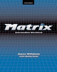 Matrix: Intermediate Workbook