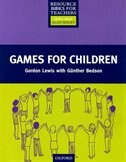 Resource Books for Teachers of Young Learners: Games for Children