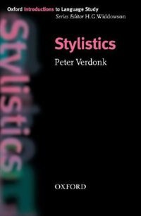 Book Oxford Introduction to Language Study: Stylistics by Peter Verdonk