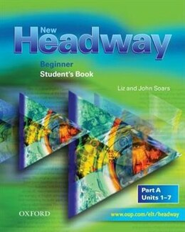 Book New Headway English Course: Beginner Student Book A by Liz Soars