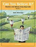 Book Can You Believe It?: Level 2 Stories and Idioms from Real Life Book by Jann Huizenga
