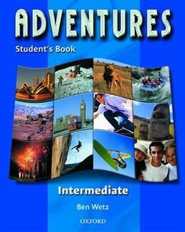 Book Adventures: Intermediate Student Book by Ben Wetz