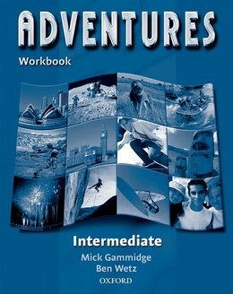 Book Adventures: Intermediate Workbook by Ben Wetz