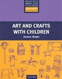 Book Resource Books for Teachers of Young Learners: Art and Crafts with Children by Andrew Wright