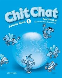 Chit Chat: Level 1 Activity Book