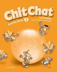Chit Chat: Level 2 Activity Book