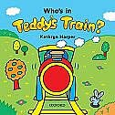 Teddys Train: Whos in Teddys Train? Storybook