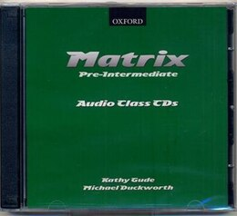 Book Matrix: Pre-Intermediate Class Audio CDs (2) by Kathy Gude