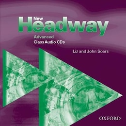 Book New Headway English Course: Advanced Class Audio CDs (2) by Liz Soars