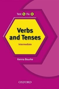 Book Test it, Fix it: Verbs and Tenses Intermediate by Kenna Bourke